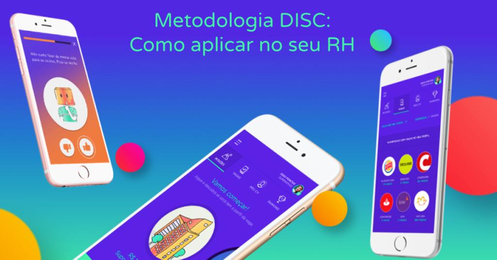 Metodologia DISC: TUDO o que você precisa saber para aplicá-la